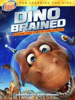 Cover image for Dino brained [DVD] / director, Izzy Clarke.
