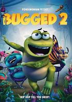 Cover image for Bugged 2 [DVD] / directed by Leon Ding.