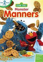 Cover image for Sesame Street. Monster manners [DVD] / Sesame Workshop.