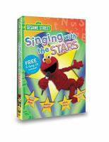 Cover image for Sesame Street. Singing with the stars [DVD] / Sesame Workshop ; producer, Kevin Clash ; directed by Kevin Clash ... [et al.].