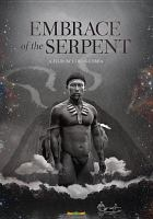 Cover image for Embrace of the serpent [DVD] / director, Ciro Guerra.