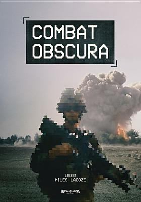 Cover image for Combat obscura / a film by Miles Lagoze.