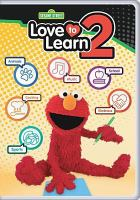 Cover image for Sesame Street. Love to learn. Volume 2. [DVD]