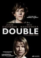 Cover image for The double [DVD] / directed and co-written by Richard Ayoade.