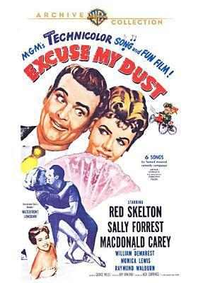 Cover image for Excuse my dust [DVD] / A Metro-Goldwyn-Mayer picture ; produced by Jack Cummings ; directed by Roy Rowland ; screenplay by George Wells.