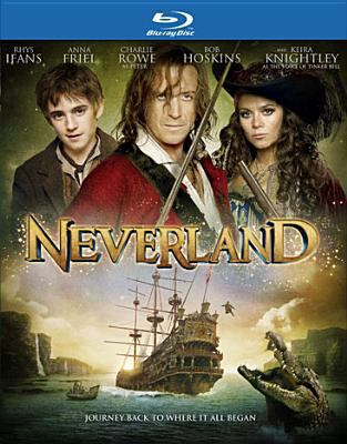 Cover image for Neverland [blu-ray] / Rhi Entertainment presents a Parallel Films production for MNG Films ; produced by Alan Moloney ; written and directed by Nick Willing.