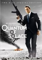 Cover image for Quantum of solace [DVD] / Metro-Goldwyn-Mayer ; Columbia Pictures ; Danjag ; Eon Productions ; United Artists ; produced by Barbara Broccoli, Michael G. Wilson ; written by Paul Haggis and Neal Purvis & Robert Wade ; directed by Marc Forster.
