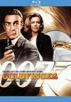 Cover image for Goldfinger [blu-ray] / United Artists Coporation, Danjaq, LLC, Metro Goldwyn Mayer ; screenplay by Richard Maibaum, Paul Dehn ; produced by Albert R. Broccoli, Harry Saltzman ; directed by Guy Hamilton.