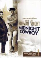 Cover image for Midnight cowboy [DVD] / produced by Jerome Hellman ; screenplay, Waldo Salt ; directed by John Schlesinger.