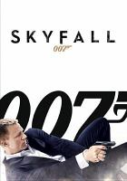 Cover image for Skyfall [DVD] / Metro Goldwyn Mayer ; Columbia ; Albert R. Broccoli's Eon Productions LTD. presents ; written by Neal Purvis & Robert Wade and John Logan ; produced by Michael G. Wilson and Barbara Broccoli ; directed by Sam Mendes.