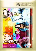 Cover image for 24 hour party people [DVD] / a Revolution Films production in association with Baby Cow Films ; screenplay by Frank Cottrell Boyce ; produced by Andrew Eaton ; directed by Michael Winterbottom.