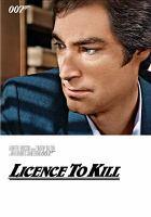 Cover image for Licence to kill / director, John Glen.
