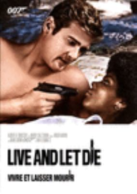 Cover image for Live and let die [DVD] / United Artists Corporation and Danjaq, LLC ; Albert R. Broccoli and Harry Saltzman present Ian Fleming ; produced by Albert R. Broccoli and Harry Saltzman ; screenplay by Tom Mankiewicz ; directed by Guy Hamilton.