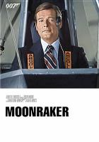 Cover image for Moonraker [DVD] / Danjaq, United Artists ; produced by Albert R. Broccoli ; directed by Lewis Gilbert.