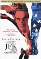 Cover image for JFK [DVD] / Warner Brothers presents ; produced by A. Kitman Ho and Oliver Stone ; directed by Oliver Stone.