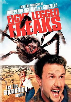 Cover image for Eight legged freaks [DVD] / Warner Bros. Pictures presents in association with Village Roadshow Pictures and NPV Entertainment ; an Electric Entertainment production ; screenplay by Jesse Alexander & Ellory Elkayem ; produced by Dean Devlin and Bruce Berman ; directed by Ellory Elkayem.