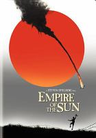 Cover image for Empire of the sun [DVD] / Warner Bros. Pictures presents ; a Steven Spielberg film ; produced by Steven Spielberg, Kathleen Kennedy, Frank Marshall ; screenplay by Tom Stoppard ; directed by Steven Spielberg.