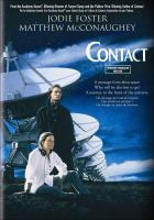 Cover image for Contact [DVD] / Warner Bros. presents a South Side Amusement Company production ; directed by Robert Zemeckis ; screenplay by James V. Hart and Michael Goldenberg ; produced by Robert Zemeckis, Steve Starkey ; executive producers, Joan Bradshaw, Lynda Obst ; a Robert Zemeckis film.