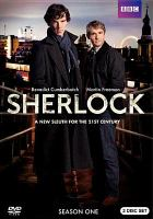 Cover image for Sherlock. Season one [DVD] / 2 Entertain Video Limited a Hartswood Film production for BBC ; written by Steven Moffat, Steve Thompson and Mark Gatiss ; producer, Sue Vertue ; directed by Paul McGuigan and Euros Lyn.