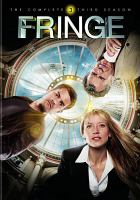 Cover image for Fringe. The complete third season [DVD] / Warner Bros. Television ; Bad Robot.