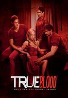 Cover image for True blood. The complete fourth season [DVD] / HBO Entertainment ; producer, Bruce Dunn ; created by Alan Ball ; Your Face Goes Here Entertainment ; a presentation of Home Box Office.