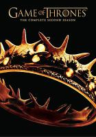 Cover image for Game of thrones. The complete second season [DVD] / HBO Entertainment presents ; Television 360 ; Grok Television ; Generator Entertainment ; Bighead Littlehead ; written by David Benioff and D.B. Weiss ; directed by Alan Taylor ... [et al.].