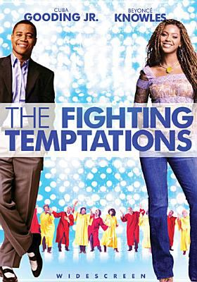 Cover image for The Fighting Temptations [DVD] / Paramount Pictures presents an MTV Films production in association with Handprint Films, a Jonathan Lynn film ; produced by David Gale, Loretha Jones, Jeff Pollack ; screenplay by Elizabeth Hunter and Saladin K. Patterson ; directed by Jonathan Lynn.