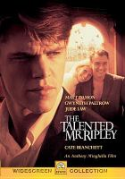 Cover image for The Talented Mr. Ripley [DVD] / Paramount Pictures & Miramax Films present ; a Mirage Enterprises/Timnick Films production ; an Anthony Minghella film ; produced by William Horberg, Tom Sternberg ; screenplay by Anthony Minghella ; directed by Anthony Minghella.