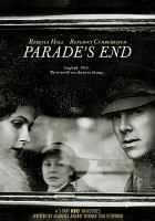 Cover image for Parade's end [DVD] / HBO miniseries presents ; in association with the BBC ; a Mammoth Screen production ; in association with Trademark Films and BBC Worldwide and Lookout Point ; written by Tom Stoppard ; produced by David Parfitt and Selwyn Roberts ; directed by Susanna White.