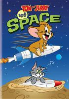 Cover image for Tom and Jerry. In space [DVD].