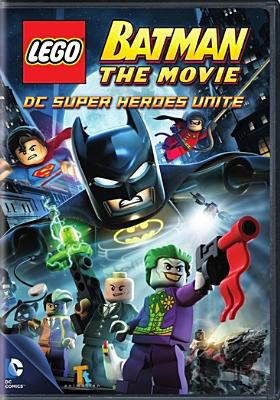 Cover image for LEGO Batman the movie. DC super heroes unite [DVD] / DC Comics, Animatron, Warner Premiere presents a TT Animation production ; produced by Jon Burton ; screenplay by David A. Goodman ; directed by Jon Burton.