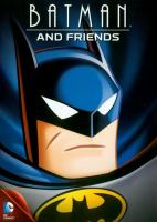 Cover image for Batman and friends [DVD] / Warner Bros. Animation.