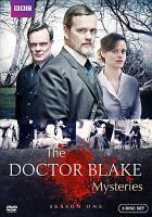 Cover image for The Doctor Blake mysteries. Season one [DVD] / The Australian Broadcasting Corporation and Screen Australia present in association with Film Victoria ; a December Media production.