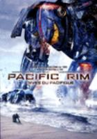 Cover image for Pacific Rim [DVD] / Warner Bros. Pictures and Legendary Pictures present ; a Legendary Pictures/DDY production ; a Guillermo del Toro film ; story by Travis Beacham ; screenplay by Travis Beacham and Guillermo del Toro ; produced by Thomas Tull, Jon Jashini, Guillermo de Toro, Mary Parent ; directed by Guillermo del Toro.