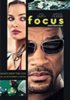Cover image for Focus [DVD] / directed by Glenn Ficarra and John Requa.