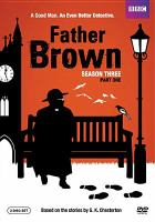 Cover image for Father Brown. Season three : part one [DVD]