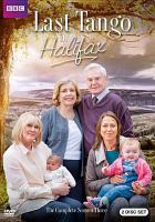 Cover image for Last tango in Halifax. The complete season three [DVD] / Red Production Company, British Broadcasting Corporation ; produced by Karen Lewis ; directors, Nigel Cole, Syd Macartney ; created and written by Sally Wainwright.
