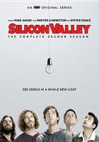Cover image for Silicon Valley. The complete second season [DVD] / creator, Mike Judge.