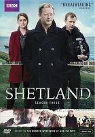 Cover image for Shetland. Season three [DVD] / BBC.