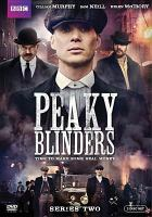 Cover image for Peaky blinders. Series two [DVD] / Caryn Mandabach Productions ; Tiger Aspect Productions.