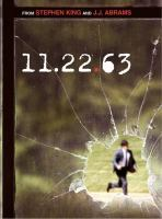 Cover image for 11.22.63 [DVD] / Carpenter B ; Bad Robot ; distributed by Warner Bros. Television ; producers, Joseph Boccia, James Franco ; developed by Bridget Carpenter.