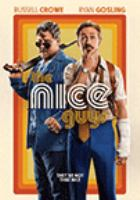 Cover image for The nice guys [DVD] / director, Shane Black.