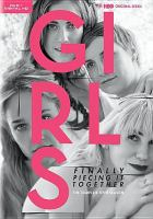 Cover image for Girls. The complete fifth season [DVD] / HBO Entertainment presents ; created by Lena Dunham.