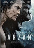Cover image for The legend of Tarzan [DVD] / Warner Bros. Pictures presents ; produced by Jerry Weintraub, David Barron ; screenplay by Adam Cozad and Craig Brewer ; directed by David Yates.