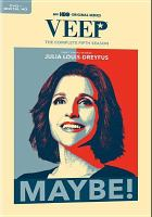 Cover image for VEEP. The complete fifth season [DVD] / HBO Entertainment ; created by Armando Iannucci.