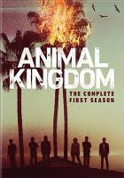 Cover image for Animal kingdom. The complete first season [DVD] / John Wells Productions ; Warner Horizon Television ; producers, Jinny Howe, Terri Murphy, Llewellyn Wells, Andrew Stearn, Eliza Clark ; developed for television by Jonathan Lisco.