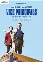 Cover image for Vice principals. The complete first season [DVD] / Home Box Office, Inc. ; created by Danny McBride and Jody Hill.