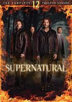 Cover image for Supernatural. The complete twelfth season [DVD] / Warner Brothers Entertainment Inc.