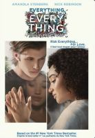 Cover image for Everything, everything [DVD] / Warner Bros. Pictures and Metro-Goldwyn-Mayer Pictures present ; directed by Stella Meghie ; screenplay by J. Mills Goodloe ; produced by Leslie Morgenstein, Elysa Dutton ; an Alloy Entertainment production.