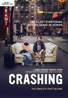Cover image for Crashing. The complete first season [DVD]